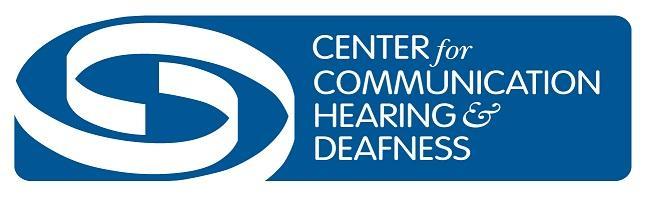 Center for Communication Hearing & Deafness